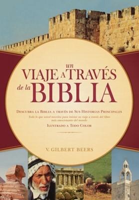 Un Viaje Atraves De La Biblia [Libro]