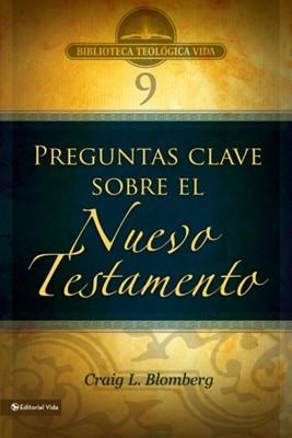 Preguntas Claves Sobre El Nuevo Testamento (Tapa Suave) [Libro]