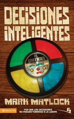 Decisiones Inteligentes (Rústica) [Libro]