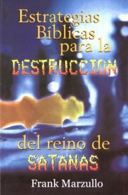 Estrategias Bíblica Para Destrucción del Reino de Satanás - Bolsillo (Tapa Suave) [Libro]