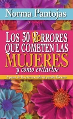 Los 30 Horrores Que Cometen Las Mujeres Y Como Evitarlos (Rústica) [Libro]