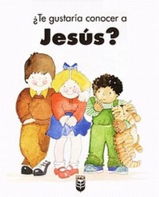 ¿Te Gustaria Conocer A Jesus? (Rústica)