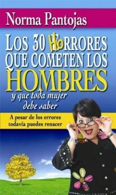 30 Horrores Que Cometen Los Hombres (Rústica) [Libro]