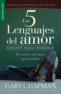 Los Cinco Lenguajes Del Amor Para Hombres (Rústica) [Libro de Bolsillo]