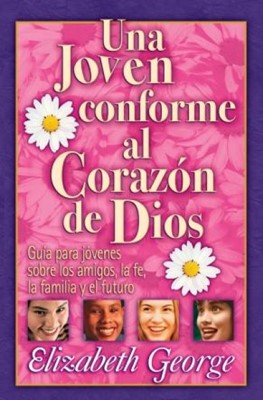 Una Joven Conforme Al Corazon De Dios (Rústica)