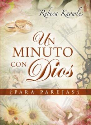 Un Minuto Con Dios Para Parejas (Rústica) [Libro]