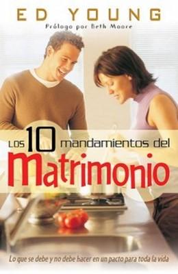 Los 10 Mandamientos del Matrimonio (Rústica)