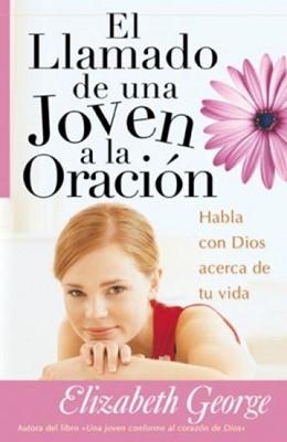 El Llamado De Una Joven A La Oración (Rústica) [Libro]