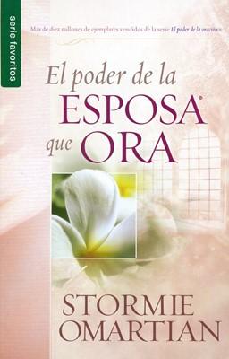 El Poder De La Esposa Que Ora (Rústica) [Libro]