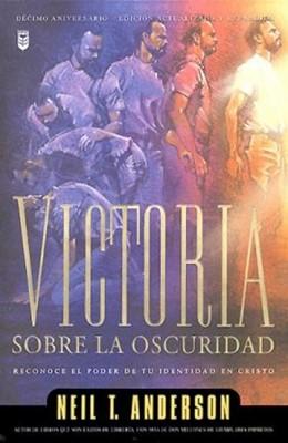 Victoria Sobre La Oscuridad (Rústica)