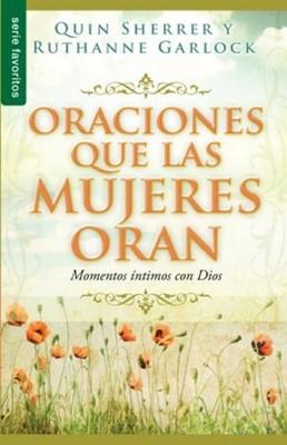 Oraciones Que Las Mujeres Oran (Rústica)