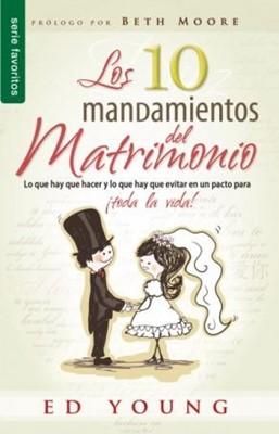 Los Diez Mandamientos Del Matrimonio (Rústica)