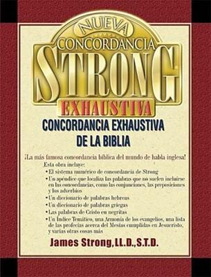 Nueva Concordancia Strong Exhaustiva De La Biblia (Tapa Dura) [Libro]