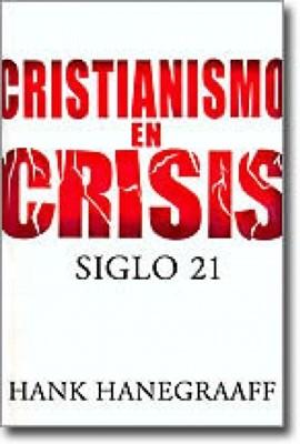 Cristianismo En Crisis: Siglo 21 (Rústica)