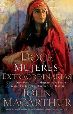 Doce Mujeres Extraordinarias (Rústica)