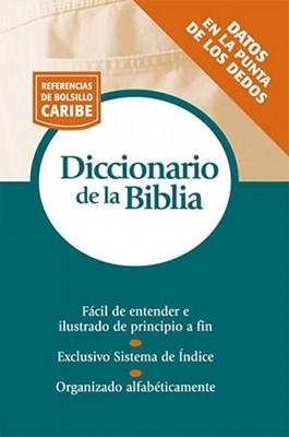 Diccionario De La Biblia (Rústica) [Libro]