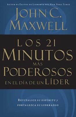 Los 21 Minutos MáS Poderosos En El Día De Un Líder (Rústica) [Libro]