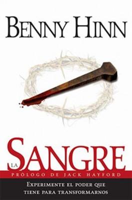 La Sangre (Rústica) [Libro]
