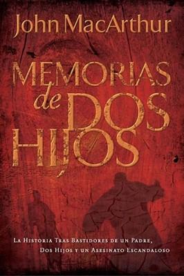 Memorias De Dos Hijos (Tapa Suave) [Libro]