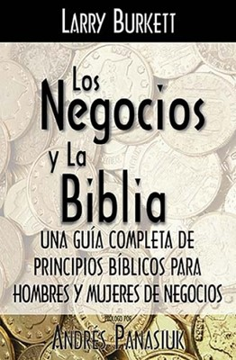 Los Negocios Y La Biblia (Rústica)