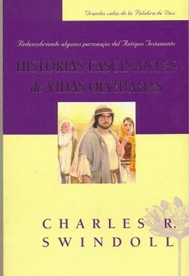 Historias Fascinantes De Vidas Olvidadas (Rústica) [Libro]