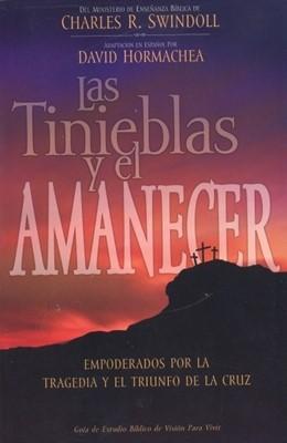 Las Tinieblas Y El Amanecer (Rústica) [Libro]
