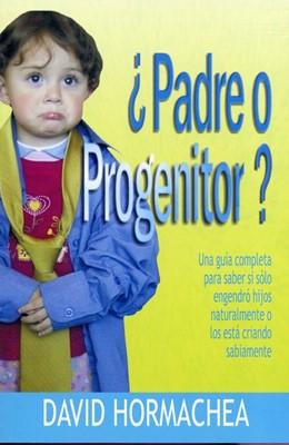 ¿Padre O Progenitor? (Tapa Suave) [Libro]