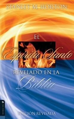 Espiritu Santo Revelado En La Biblia (Revisada) (Tapa Suave) [Libro]