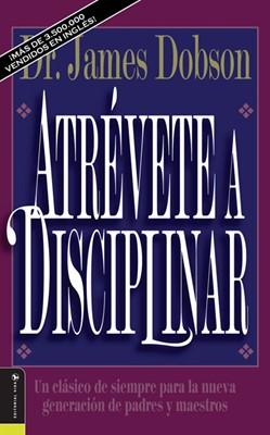 Atrévete A Disciplinar (Rústica) [Libro]