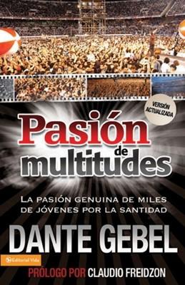 Pasión de Multitudes (Rustica)