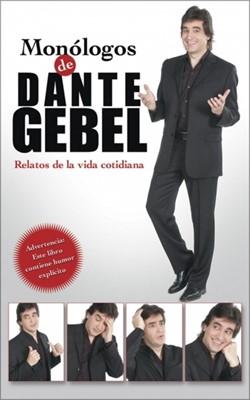 Monólogos De Dante Gebel (Rústica)