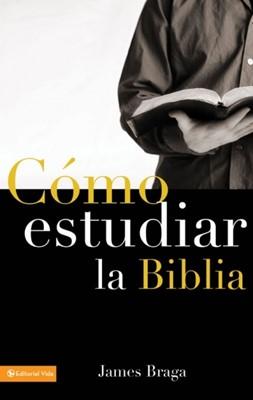 Cómo Estudiar La Biblia (Rústica)