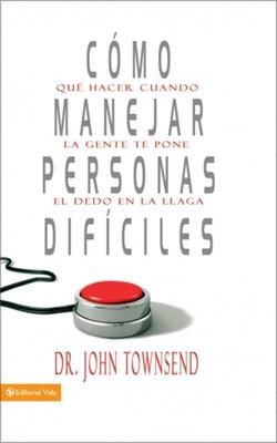 Cómo Manejar Personas Dificiles (Tapa Suave) [Libro]