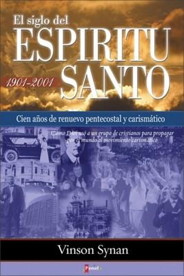 El Siglo Del Espíritu Santo (Rústica) [Libro]