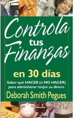 Controla tus Finanzas en 30 Días (Rústica)