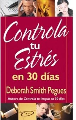 Controla Tu Estrés En 30 Días (Rústica)