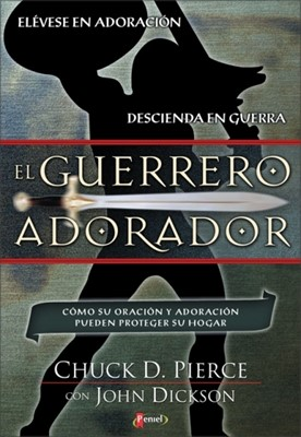El Guerrero Adorador (Tapa Suave) [Libro]