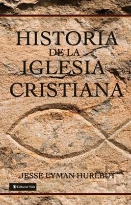 Historia De La Iglesia Cristiana (Tapa Dura) [Libro]