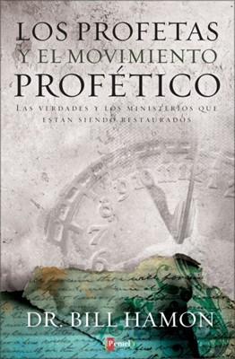 Los Profetas Y El Movimiento Profético (Rústica)