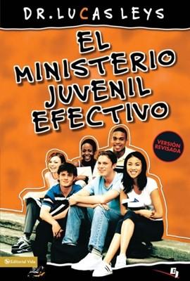 El Ministerio Juvenil Efectivo (Rústica)