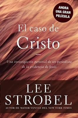 El Caso De Cristo (Rústica)
