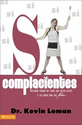 Complacientes (Rústica) [Libro]