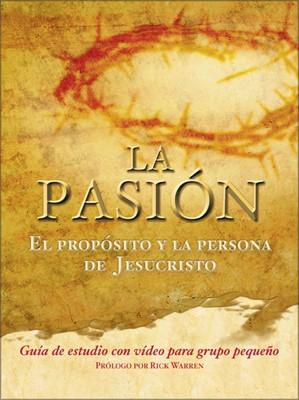 La Pasión: Guía De Estudio (Tapa Suave) [Libro]
