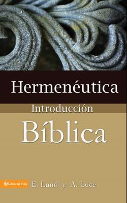 Hermenéutica: Introducción Bíblica (Rústica) [Libro]