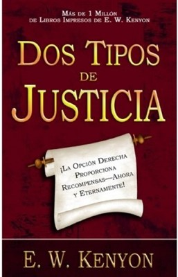 Dos Tipos De Justicia (Tapa Suave) [Libro]