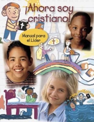 ¡Ahora Soy Cristiano! (Tapa Suave) [Libro]