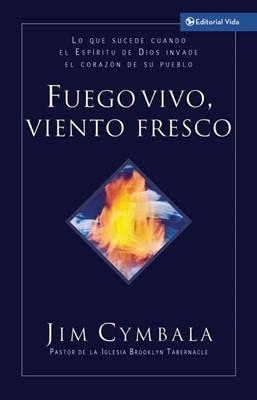 Fuego Vivo, Viento Fresco (Tapa Suave) [Libro de Bolsillo]