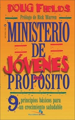 Ministerio De Jovenes Con Propósito (Rústica) [Libro]