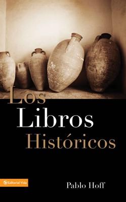 Los Libros Históricos (Rústica) [Libro]