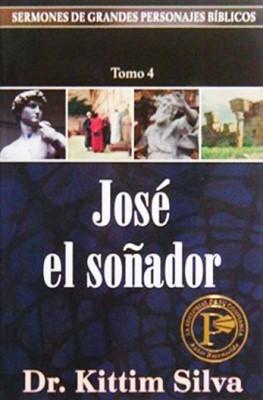 José El Soñador (Tapa Suave) [Libro]